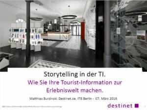 Storytelling in der TI. Vortrag von Matthias Burzinksi. Destinet.de ITB Berlin