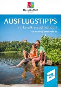 """Titel der neuerschienenen Broschüre """"Ausflugtipps im Landkreis Schwandorf"""""""