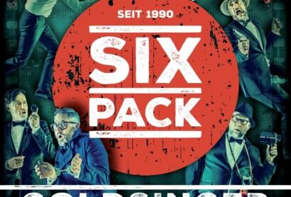 "Six Pack – ""Goldsinger"" – Ein Agentenbrüller am 14.03.2020"