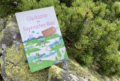 Das Buch ist da: Glücksorte im Bayerischen Wald