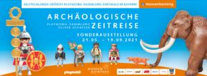 """Banner Sonderausstellung """"Archäologische Zeitreise PLAYMOBIL-Sammlung Oliver Schaffer"""""""